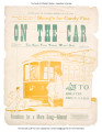 """On the Car: The Sioux Falls Trolley Waltz Song."" Gouraud, Powers. Pamphlet. December..."
